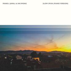 Maneli Jamal, Ian Wong Slow Spun (Piano Version)