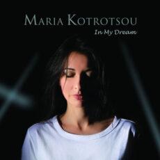 Maria Kotrotsou In my Dream