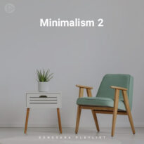 Minimalism 2 (Playlist By SONGSARA.NET)