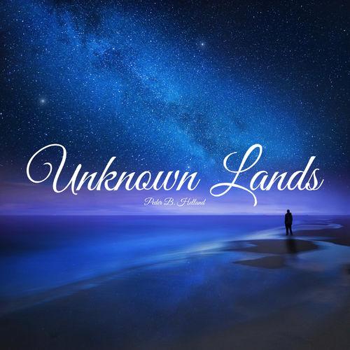 Peder B. Helland Unknown Lands