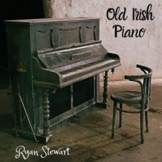 Ryan Stewart Old Irish Piano