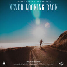 Songs To Your Eyes Never Looking Back