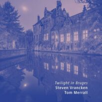 Steven Vrancken, Tom Merrall Twilight in Bruges