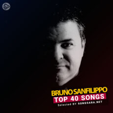 TOP 40 Songs Bruno Sanfilippo (Selected BY SONGSARA.NET)