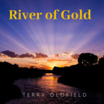 Terry Oldfield River of Gold