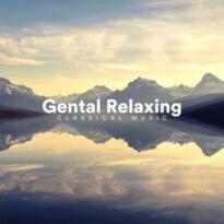 VA - Gentle Relaxing Classical Music