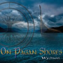 Wychazel On Pagan Shores