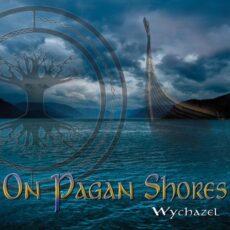 Wychazel On Pagan Shores