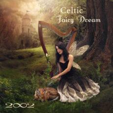 2002 Celtic Fairy Dream