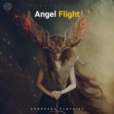 Angel Flight (Playlist By SONGSARA.NET)