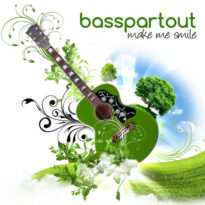 Basspartout Make Me Smile