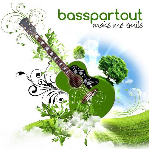 Basspartout Make Me Smile