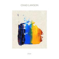 Chad Lawson Stay