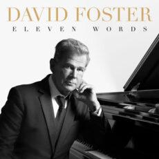 David Foster Eleven Words