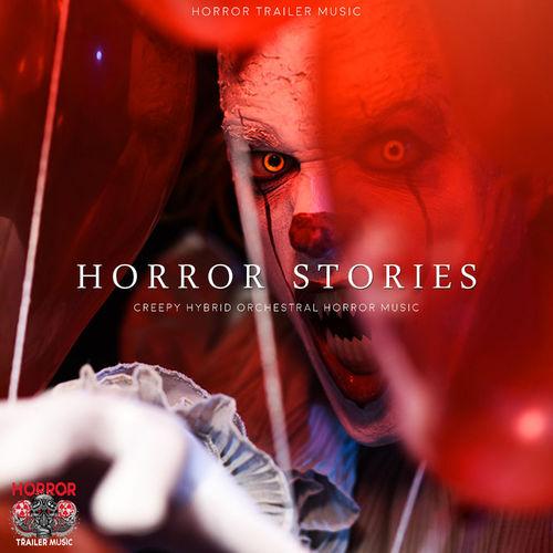 Horror Trailer Music Horror Stories