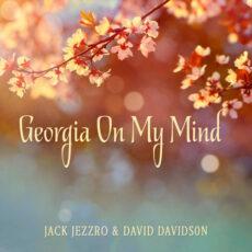 Jack Jezzro, David Davidson Georgia on My Mind