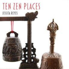 Jessita Reyes Ten Zen Places
