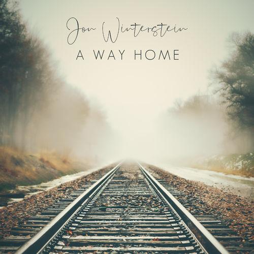 Jon Winterstein A Way Home