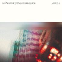 Luis Alvarez, Marta Cascales Alimbau Arriving