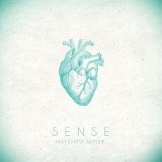 Matthew Mayer Sense