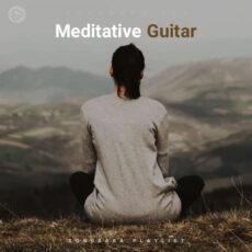 Meditative Guitar (Playlist By SONGSARA.NET)