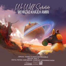 Mehrzad Khajeh Amiri - We Will Survive