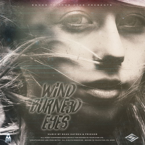 Songs To Your Eyes Wind Burned Eyes