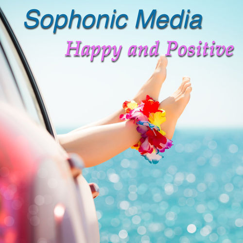 Sophonic Media Happy and Positive