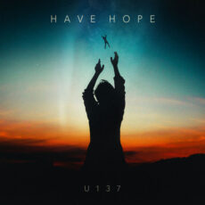 U137 Have Hope