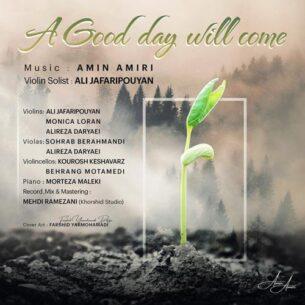 Amin Amiri - A Good Day Will Come