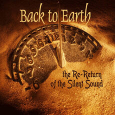 Back to Earth The Re-Return of the Silent Sound