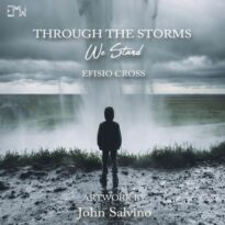 Efisio Cross, Epic Music World Through the Storms We Stand