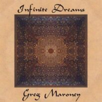 Greg Maroney Infinite Dreams
