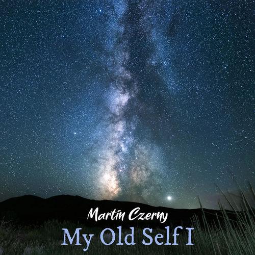 Martin Czerny My Old Self I