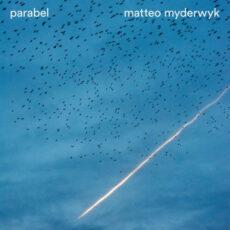 Matteo Myderwyk Parabel