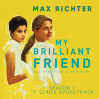 Max Richter My Brilliant Friend, Season 2 (TV Series Soundtrack)