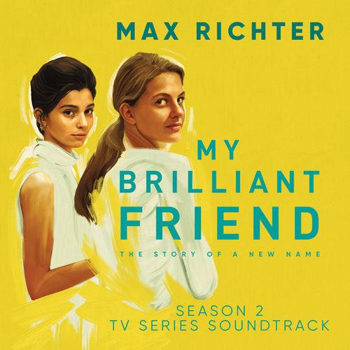 Max Richter My Brilliant Friend, Season 2 (TV Series Soundtrack)