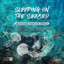 Mehrzad Khajeh Amiri - Sleeping On The Seabed