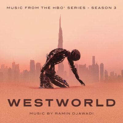 Ramin Djawadi Westworld Season 3