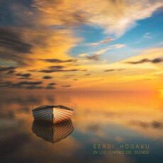 Sergi Hogaku En los Confines del Silencio