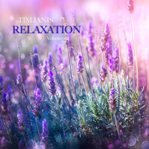 Tim Janis Relaxation Volume 1