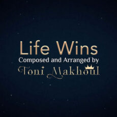 Toni Makhoul Life Wins