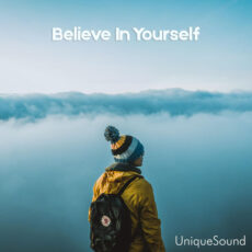 UniqueSound Believe in Yourself