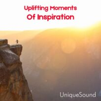 UniqueSound Uplifting Moments of Inspiration