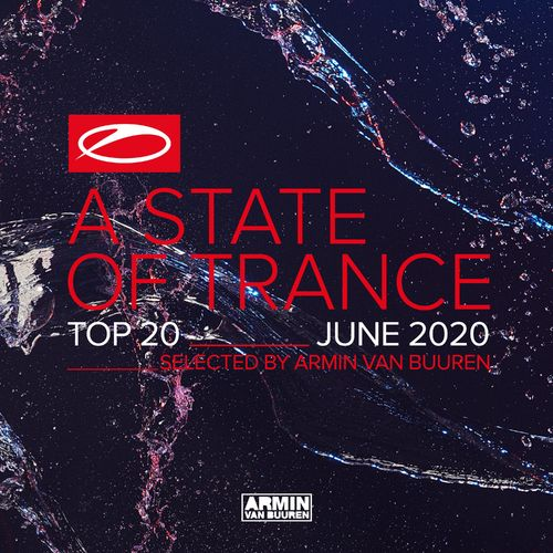 A State Of Trance Top 20 - June 2020