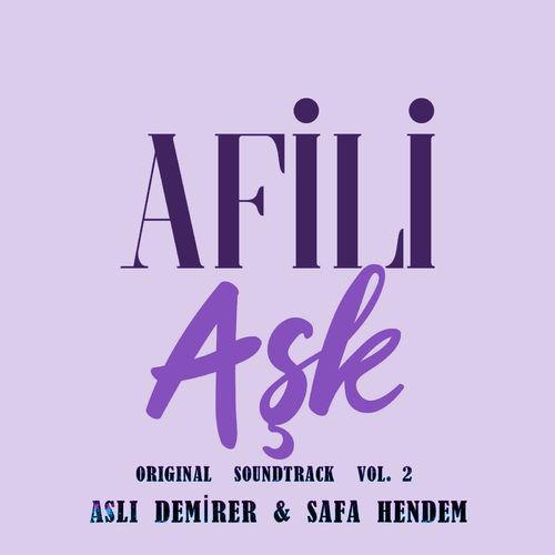 Afili Aşk (Original Soundtrack), Vol.2