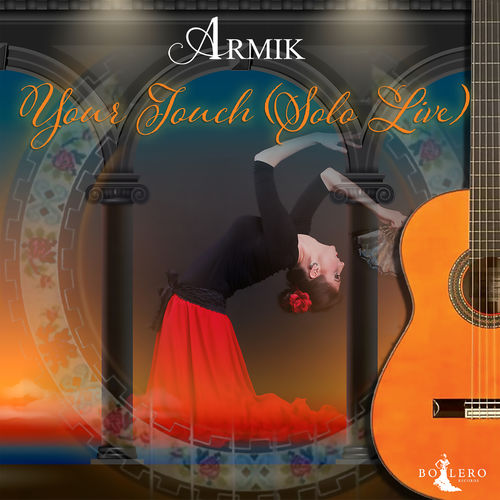 Armik Your Touch (Solo Live)