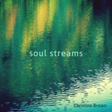 Christine Brown Soul Streams