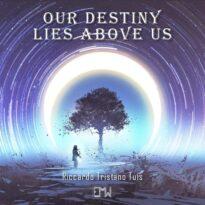 Epic Music World Our Destiny Lies Above Us