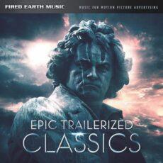 Epic Trailerized Classics (Original Score)